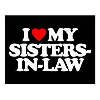 I LOVE MY SISTERS-IN-LAW POSTCARD