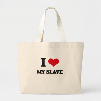 I love My Slave Canvas Bags