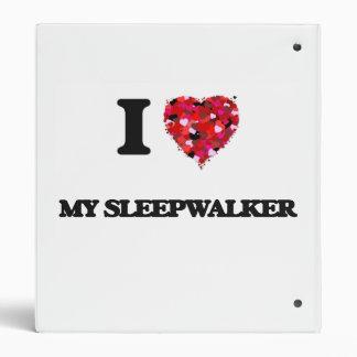 I love My Sleepwalker Binders