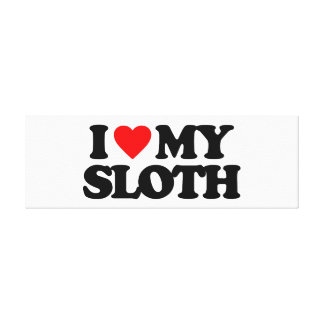 I LOVE MY SLOTH STRETCHED CANVAS PRINT