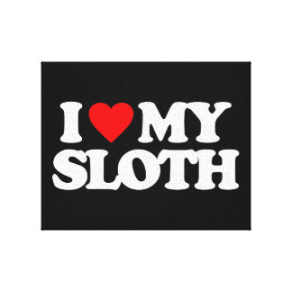 I LOVE MY SLOTH GALLERY WRAPPED CANVAS