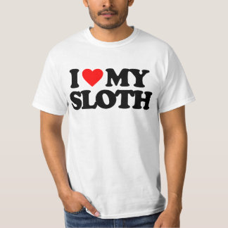 I LOVE MY SLOTH T-Shirt