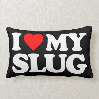 I LOVE MY SLUG THROW PILLOWS