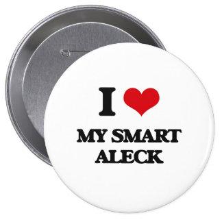 I love My Smart Aleck 4 Inch Round Button