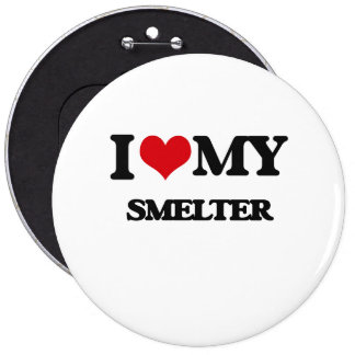 I love my Smelter Button