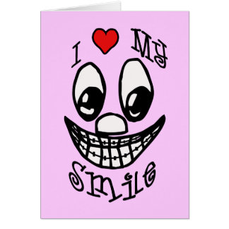 I Love My Smile Card