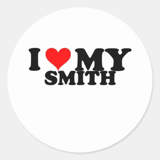 I Love My Smith Classic Round Sticker