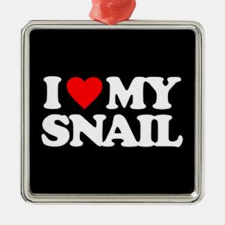I LOVE MY SNAIL METAL ORNAMENT