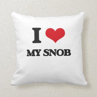 I love My Snob Pillows