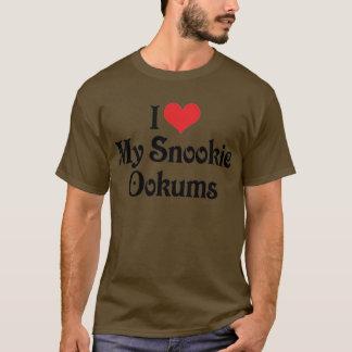I Love My Snookie Ookums T-Shirt