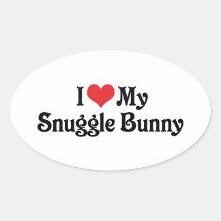 I Love My Snuggle Bunny Oval Sticker