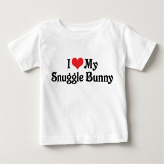 I Love My Snuggle Bunny Tee Shirts