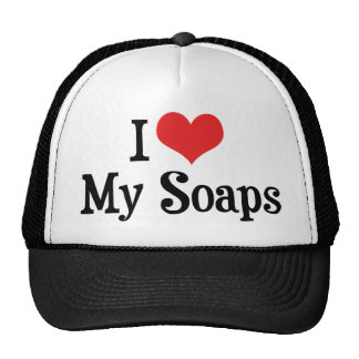 I Love My Soaps Trucker Hat