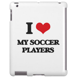 I love My Soccer Players