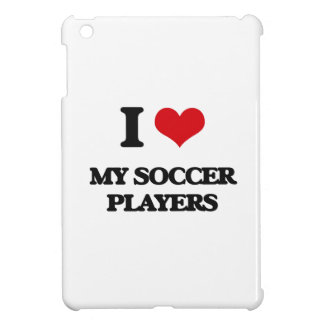 I love My Soccer Players iPad Mini Covers