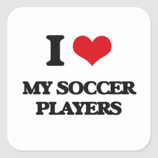 I love My Soccer Players Square Stickers