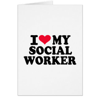 I love my Social Worker Card