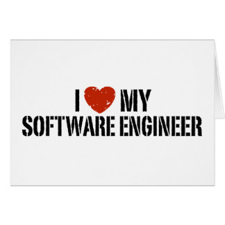 I Love My software Engineer Card