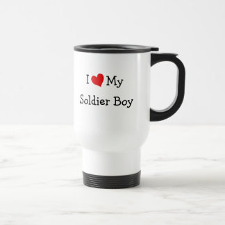 I Love My Soldier Boy 15 Oz Stainless Steel Travel Mug