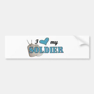 I love my soldier Bumper Sticker