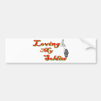 i love my SOLDIER!! Bumper Sticker