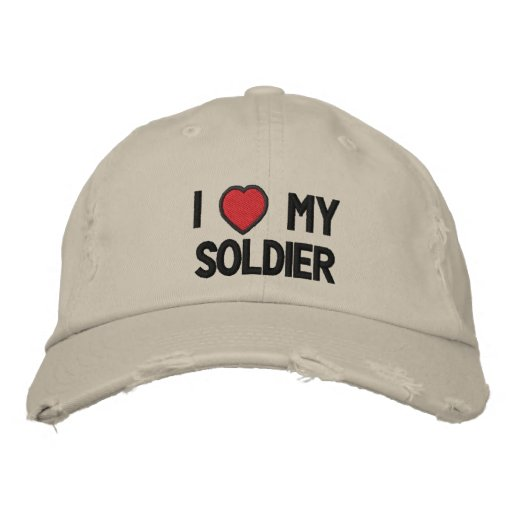 I Love My Soldier Embroidered Hat