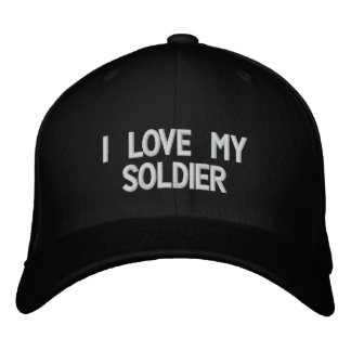 'I Love My Soldier' Embroidered Hat