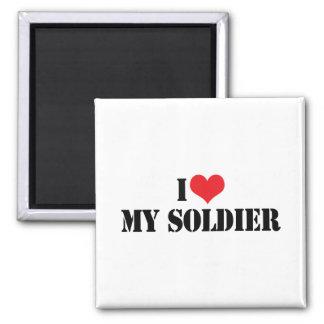 I Love My Soldier Refrigerator Magnet