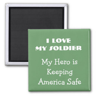 I love my soldier magnet