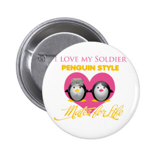 I Love My Soldier Penguin Style Button