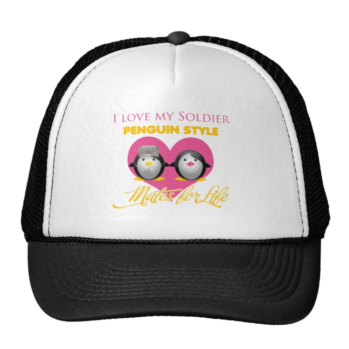 I Love My Soldier Penguin Style Trucker Hat