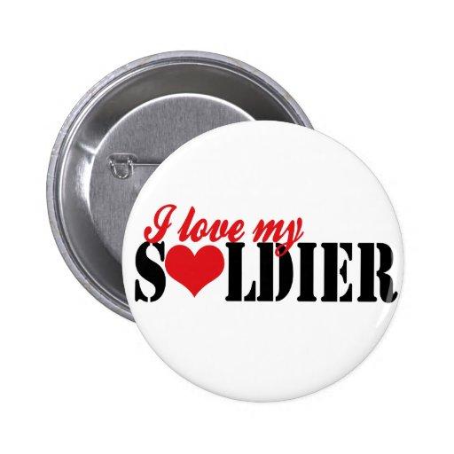 I love my Soldier Pinback Button