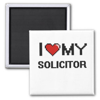 I love my Solicitor 2 Inch Square Magnet