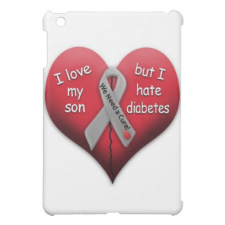 I love my son but Hate Diabetes Case For The iPad Mini
