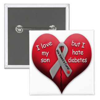I love my son but I hate diabetes Pinback Button