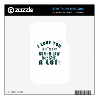 I LOVE MY SON-IN-LAW iPod TOUCH 4G SKIN