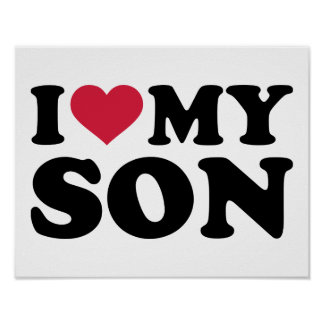 I love my son poster