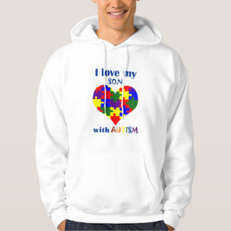 I love my son with Autism Hoodie