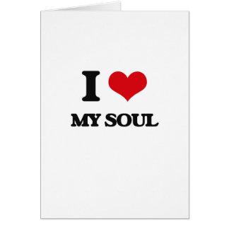 I love My Soul Greeting Card