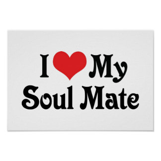 I Love My Soul Mate Poster