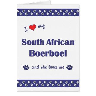 I Love My South African Boerboel (Female Dog) Card