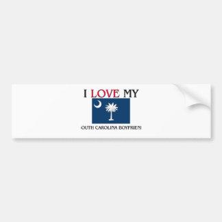 I Love My South Carolina Boyfriend Bumper Sticker