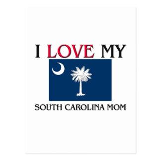 I Love My South Carolina Mom Postcard
