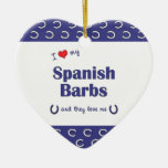 I Love My Spanish Barbs (Multiple Horses) Christmas Ornament