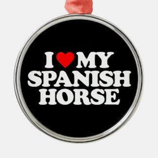 I LOVE MY SPANISH HORSE ORNAMENT