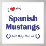 I Love My Spanish Mustangs (Multiple Horses) Print