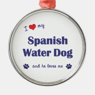 I Love My Spanish Water Dog (Male Dog) Ornament