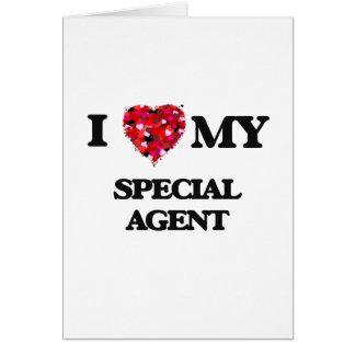 I love my Special Agent Greeting Card
