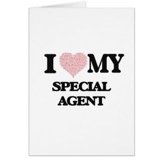 I love my Special Agent (Heart Made from Words) Greeting Card
