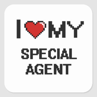 I love my Special Agent Square Sticker